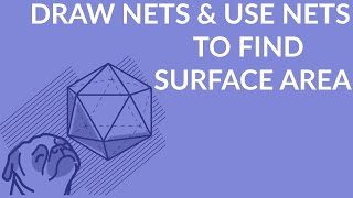 ʕ•ᴥ•ʔ How to easily Draw Nets & Use Nets to find Surface Area