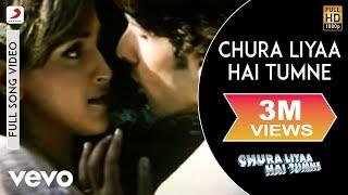 Chura Liya Hai Tumne - Title Track | Zayed Khan | Esha Deol
