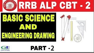 RRB ALP CBT - 2 || BASIC SCIENCE AND ENGINEERING DRAWING || In Hindi