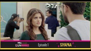 Unmarried | Episode 1 - Siyapaa | Webseries | POPxo