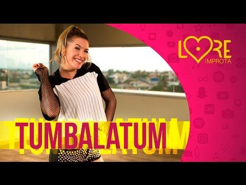 Tumbalatum - MC Kevinho - Lore Improta   Coreografia
