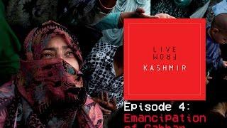 Episode 4 - Media (Part 1): Emancipation of Gabbar | Live from Kashmir