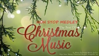 The Best of Christmas Music - The Best Christmas Songs - Non Stop Medley