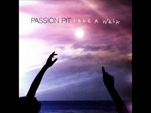 Passion Pit Take a Walk