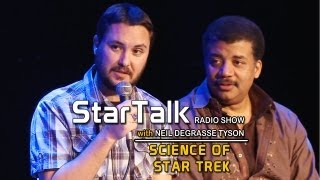 WIL WHEATON & Science of Star Trek - StarTalk with Neil deGrasse Tyson