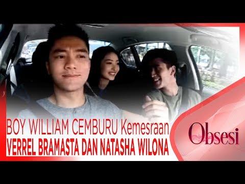 BOY WILLIAM CEMBURU Dengan Kemesraan VERREL BRAMASTA DAN NATASHA WILONA - OBSESI