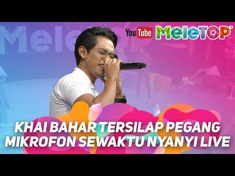 Khai Bahar pegang mic terbalik sewaktu nyanyi LIVE MeleTOP   Luluh mp3