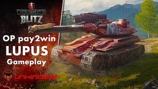 WoT Blitz Lupus gameplay    Pay2win OP tank