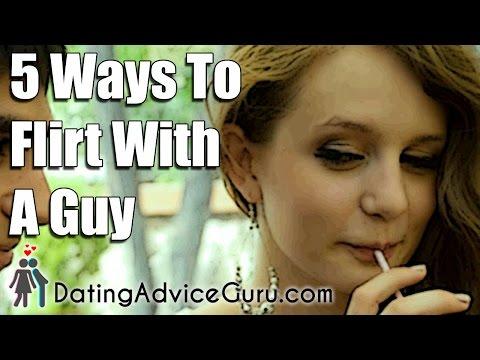 5 Ways To Flirt With A Guy