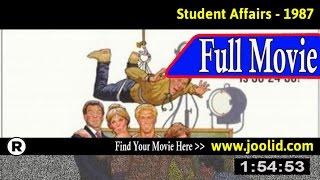 Watch: Student Affairs (1987) Full Movie Online