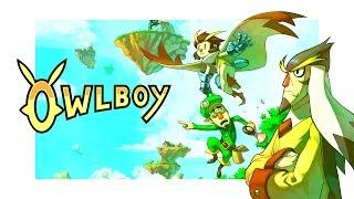Owlboy - UNE HISTOIRE CHOUETTE !