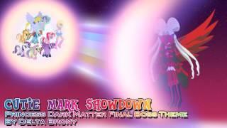 Cutie Mark Showdown (Princess Dark Matter Final Boss Theme)