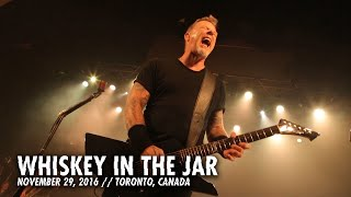 Metallica: Whiskey In The Jar (Toronto, Canada - November 29, 2016)