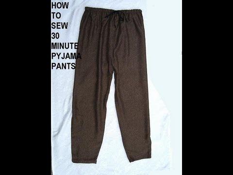 HOW TO SEW EASY 30 MINUTE PAJAMA PANTS.
