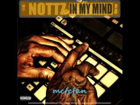Nottz - What Would I Do
