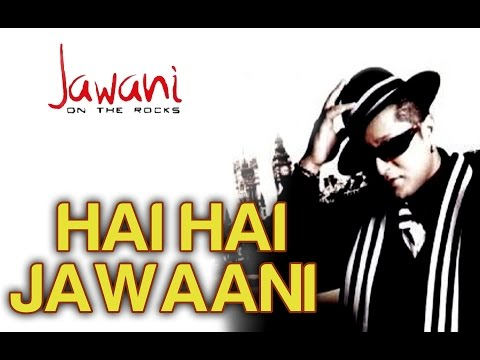 Xxx Mp4 Hai Hai Jawaani Feat Don Mixicano Official Video Jawani On The Rocks Stereo Nation Taz 3gp Sex