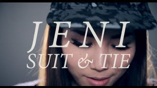 Suit and Tie (REMAKE) - JENI