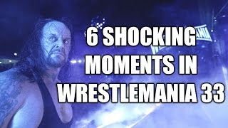 [HINDI] 6 Shocking Moments in Wrestlemania 33  2nd, april,2017 The Undertaker Retirement.