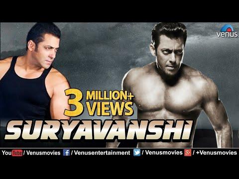 Suryavanshi   Hindi Full Movies   Salman Khan Full Movies   Latest Bollywood Full Movies