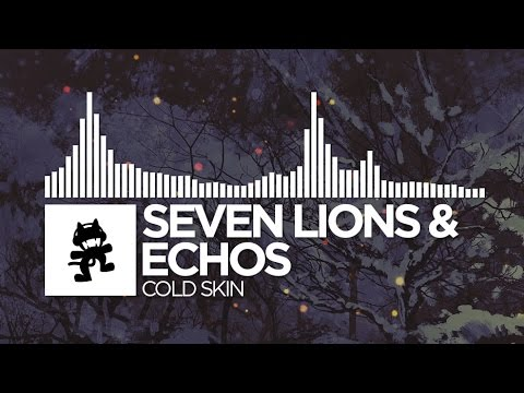 Seven Lions & Echos Cold Skin Monstercat Release