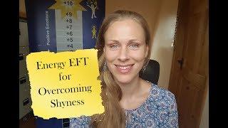 Overcoming Shyness Energy EFT Video