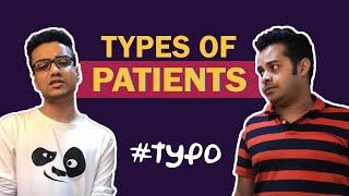 #typo | Types of patients | Mirchi Agni Mirchi Somak | Mirchi 98.3
