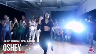 Juls - Oshey Choreography By Izzy Odigie   SNS Class