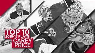 Top 10 Carey Price plays of 2016-17