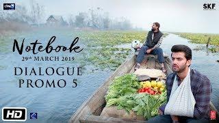 Notebook | Dialogue Promo 5 | Pranutan Bahl | Zaheer Iqbal | Nitin Kakkar | 29th March 2019