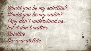Lyrics For Satellite By Lelia Broussad