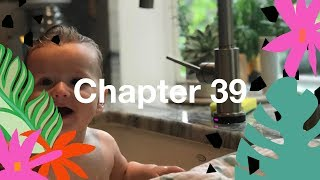 Chapter 39: I Love My Baby, But... Sleep!