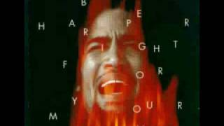 Ben Harper - Fight for your mind (Studio version)