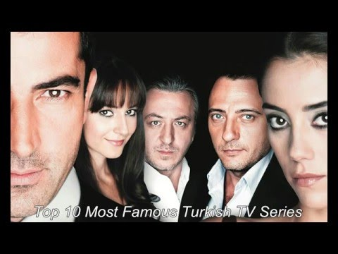 Top 10 Most Famous Turkish TV Series
