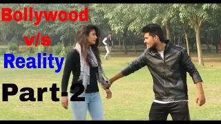 Bollywood Song vs Reality (part-2)(Ft. Shahrukh Khan)