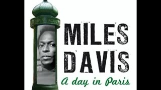 Miles Davis - A Day In Paris