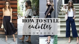 HOW TO STYLE : Culottes + Look Book