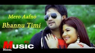 MERO AAFNO BHANNU TIMI || New Nepali Modern Song 2016 || Pramod Kharel | Karnali Entertainment