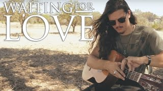 Waiting For Love - Avicii - Sam Meador Percussive Guitar Cover