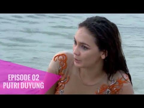 Putri Duyung Episode 02