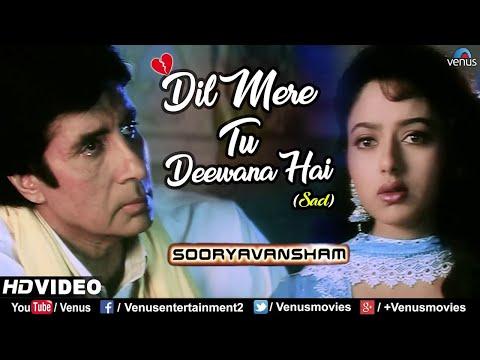 Xxx Mp4 Dil Mere Tu Deewana Hai Sad Amitabh Bachchan Soundarya Sooryavansham 90 S Bollywood Sad Song 3gp Sex