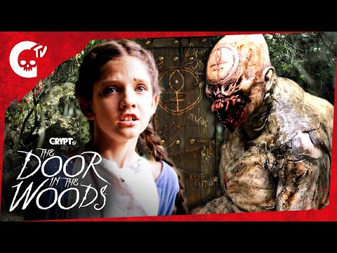 The Door in the Woods The Door Crypt TV Monster Universe Short Horror Film