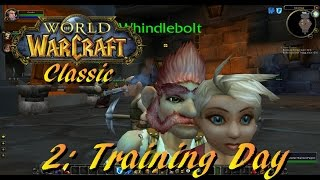 WoW Classic #2: Training Day