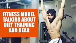 Indian Fitness model talk about diet and training- Hindi