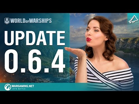 World of Warships Game Update 0.6.4