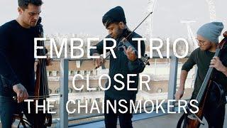 Closer - The Chainsmokers Violin Cello Cover Ember Trio