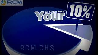 RCM TAPE || Your योर 10% -  By Satish Pandit || RCM CHS