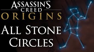 Assassin's Creed: Origins All Stone Circles Locations & Cutscenes Guide
