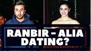 Ranbir Kapoor & Alia Bhatt Dating? - Bollywood Gossips 2018