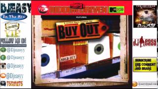 Buy Out  Riddim mix  2001  (Tony CD Kelly Production) mix by djeasy