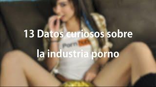 13 Datos curiosos sobre la industria porno